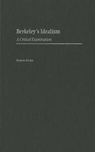 Berkeley's Idealism: A Critical Examination - Georges Dicker - cover