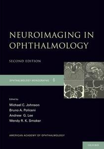Neuroimaging in Ophthalmology - Michael C. Johnson,Bruno Policeni,Andrew G. Lee - cover