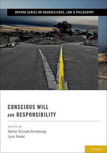 Conscious Will and Responsibility: A Tribute to Benjamin Libet - cover
