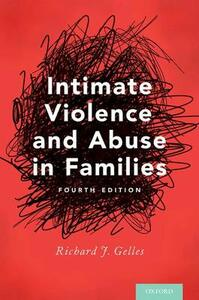 Intimate Violence and Abuse in Families - Richard J. Gelles - cover