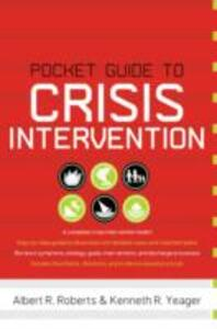 Pocket Guide to Crisis Intervention - Albert R. Roberts,Kenneth R. Yeager - cover