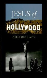 Jesus of Hollywood - Adele Reinhartz - cover