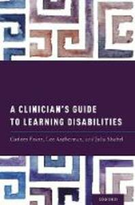 A Clinician's Guide to Learning Disabilities - Carleen Franz,Lee Ascherman,Julia Shaftel - cover