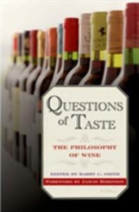 Questions of Taste: The Philosophy of Wine - Barry C. Smith - cover