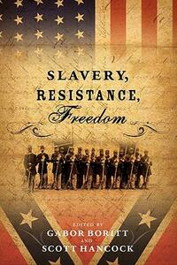 Slavery, Resistance, Freedom - cover