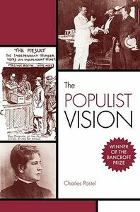 The Populist Vision - Charles Postel - cover