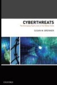 Cyber Threats The Emerging Fault Lines of the Nation State - Susan W. Brenner - cover