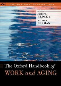 The Oxford Handbook of Work and Aging - cover