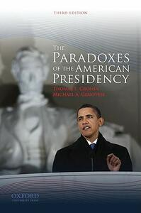 The Paradoxes of the American Presidency - Thomas E. Cronin,Michael A. Genovese - cover