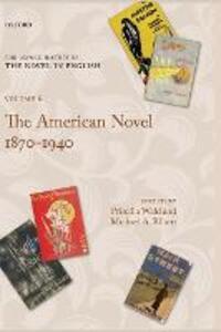 The American Novel 1870-1940: Volume 6 - cover