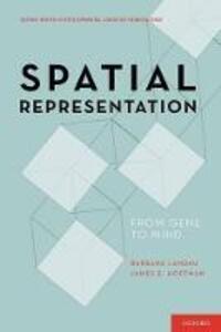 Spatial Representation: From Gene to Mind - Barbara Landau,James E. Hoffman - cover