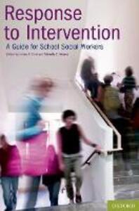 Response to Intervention: A Guide for School Social Workers - James P. Clark,Michelle E. Alvarez - cover