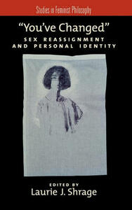 You've Changed: Sex Reassignment and Personal Identity - cover