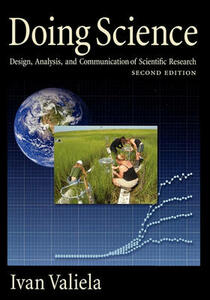 Doing Science: Design, Analysis, and Communication of Scientific Research - Ivan Valiela - cover