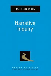 Narrative Inquiry - Kathleen Wells - cover