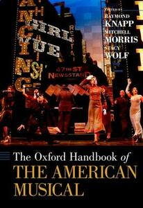 The Oxford Handbook of The American Musical - cover