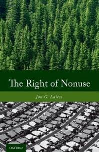 The Right of Nonuse - Jan G. Laitos - cover