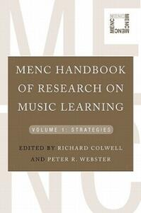 MENC Handbook of Research on Music Learning: Volume 1: Strategies - cover