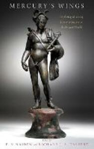 Mercury's Wings: Exploring Modes of Communication in the Ancient World - cover