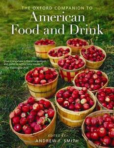 The Oxford Companion to American Food and Drink - Andrew F. Smith - cover
