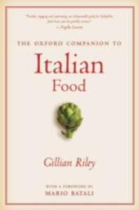 The Oxford Companion to Italian Food - Gillian Riley - cover