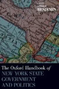 The Oxford Handbook of New York State Government and Politics - Gerald Benjamin - cover