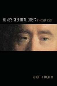 Hume's Skeptical Crisis: A Textual Study - Robert J. Fogelin - cover