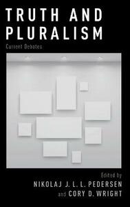 Truth and Pluralism: Current Debates - cover
