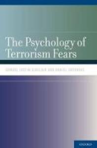 The Psychology of Terrorism Fears - Samuel Justin Sinclair,Daniel Antonius - cover