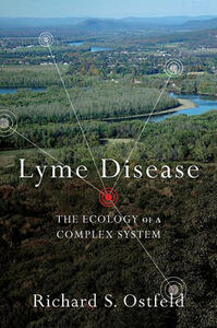 Lyme Disease: The Ecology of a Complex System - Richard S. Ostfeld - cover