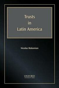 Trusts in Latin America - Nicolas Malumian - cover