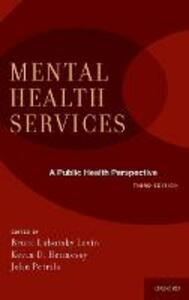 Mental Health Services: A Public Health Perspective - cover