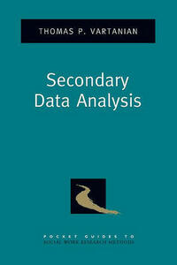 Secondary Data Analysis - Thomas P. Vartanian - cover