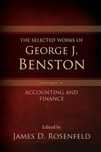 The Selected Works of George J. Benston, Volume 2: Accounting and Finance - cover