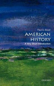 American History: A Very Short Introduction - Paul S. Boyer - cover