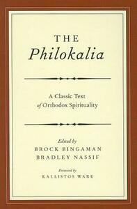 The Philokalia: Exploring the Classic Text of Orthodox Spirituality - cover