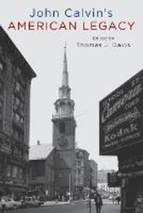 John Calvin's American Legacy - Thomas Davis - cover