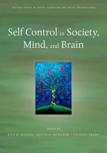Self Control in Society, Mind, and Brain - cover