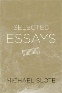 Selected Essays - Michael Slote - cover