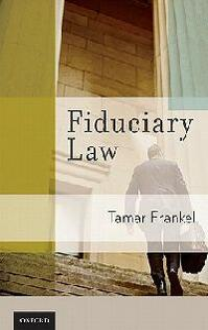 Fiduciary Law - Tamar T. Frankel - cover