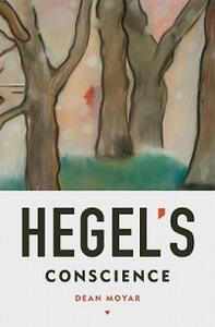 Hegel's Conscience - Dean Moyar - cover