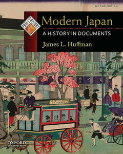 Modern Japan: A History in Documents - James L. Huffman - cover