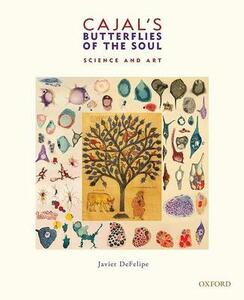 Cajal's Butterflies of the Soul: Science and Art - Javier DeFelipe - cover