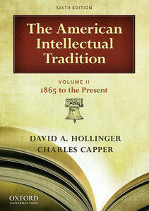The American Intellectual Tradition - David A. Hollinger,Charles Capper - cover