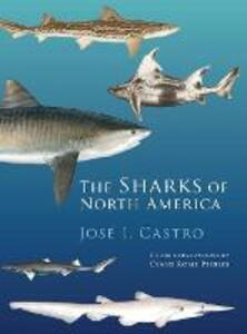 The Sharks of North America - Jose I. Castro,Diane Peebles - cover