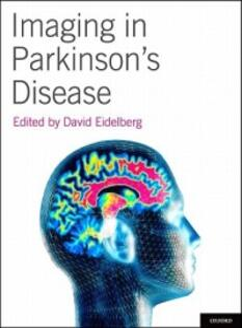 Imaging in Parkinson's Disease - David Eidelberg - cover