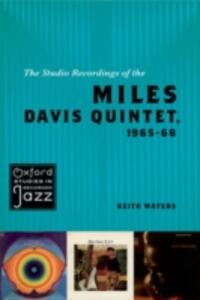 The Studio Recordings of the Miles Davis Quintet, 1965-68 - Keith Waters - cover