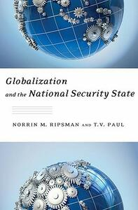 Globalization and the National Security State - T. V. Paul,Norrin M. Ripsman - cover