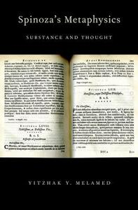 Spinoza's Metaphysics: Substance and Thought - Yitzhak Y. Melamed - cover