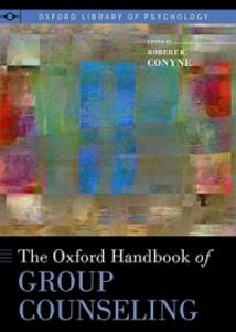 The Oxford Handbook of Group Counseling - cover